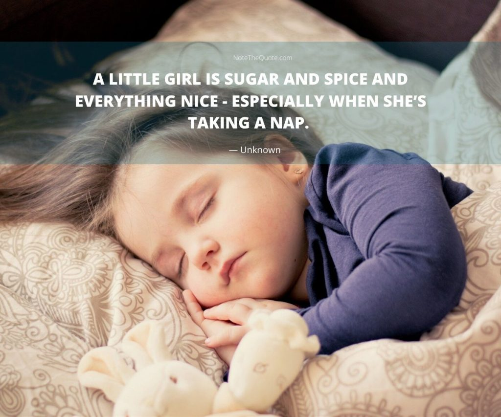 A little girl is sugar and spice and everything nice—especially when she's taking a nap