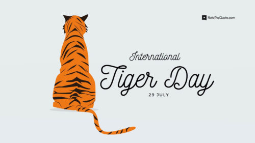 International-world Tiger Day -desktop-wallpapers-Quotes images-NoteTheQuote.com-