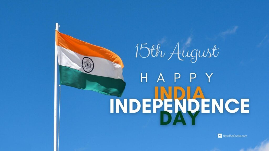 Happy-India-Independence-Day-15th-August-NoteTheQuote